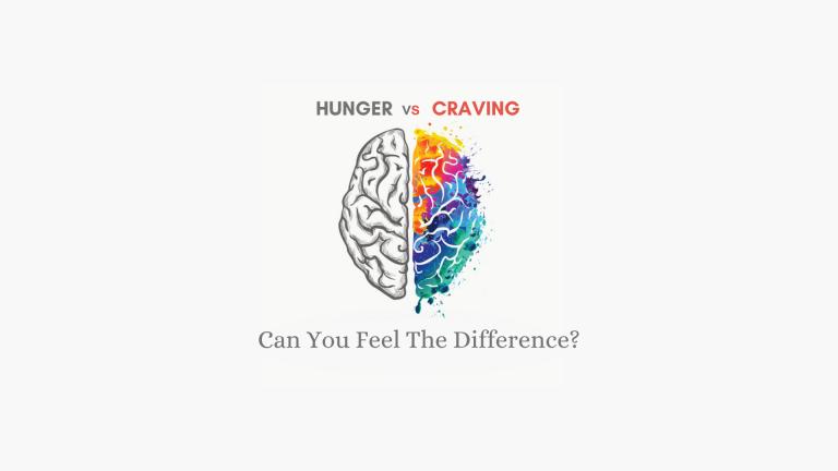 Hunger VS Craving